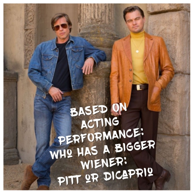 Who Has A Bigger Wiener? Brad Pitt or Leonardo DiCaprio