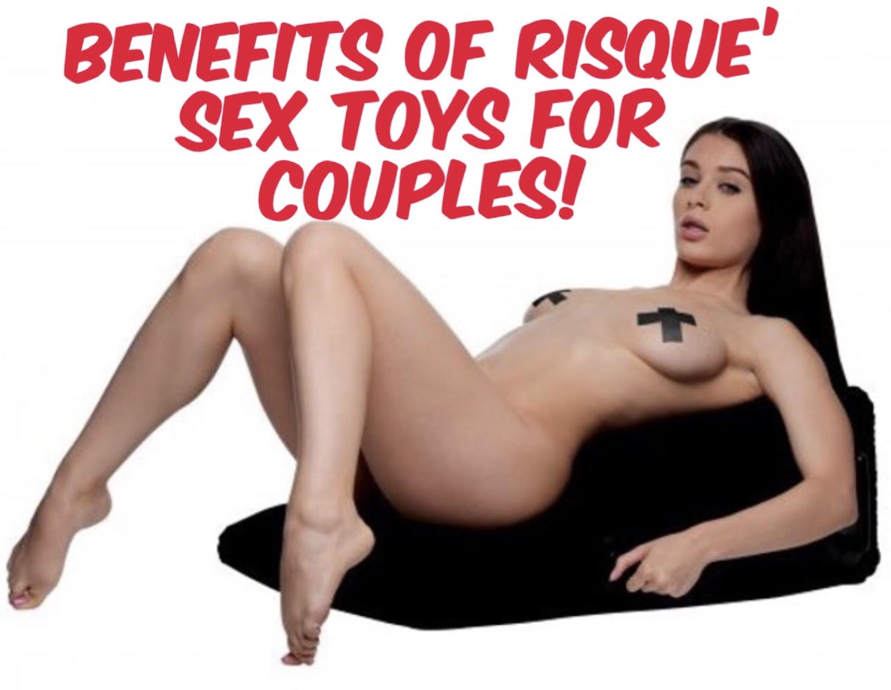 Benefits of Risqué Sex Toys_couples